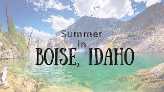SUMMER IN BOISE, IDAHO