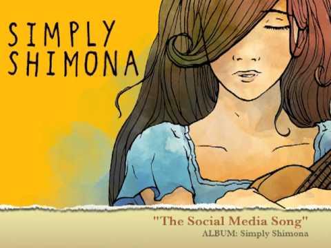 The Social Media Song - Shimona Kee