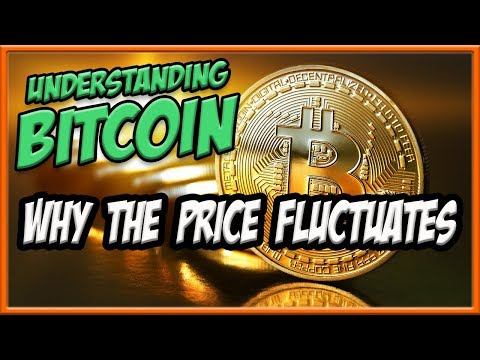 Why Does Bitcoin Price Fluctuate!? | It's Up, It's Down!