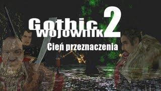 Gothic Wojownik 2 Cień przeznaczenia odc.8