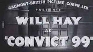 Convict 99 [1938] Marcel Varnel