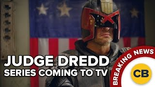 BREAKING: Judge Dredd Series Coming To TV