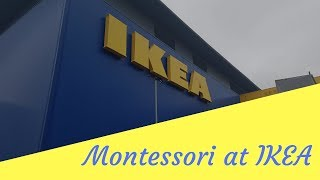Montessori at Ikea