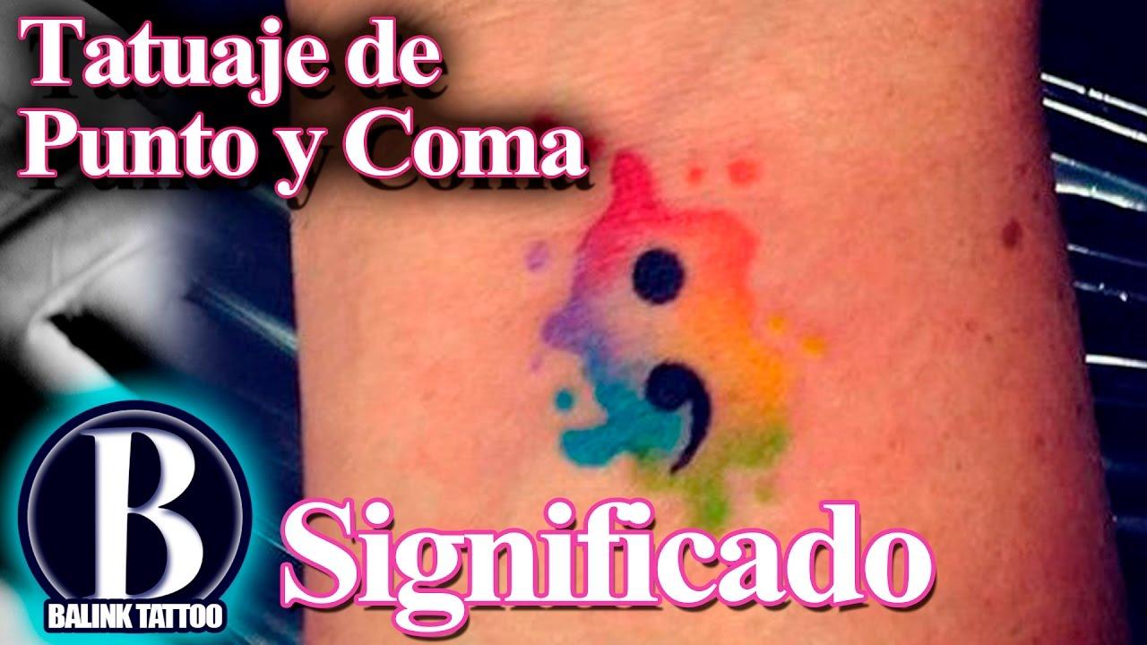 Significado Del Tatuaje De Punto Y Coma Balink Tattoo Mx Youtube
