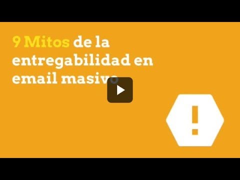 9 Mitos de la entregabilidad en email masivo