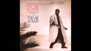 "Stevie Wonder - Part-Time Lover (12"" Version) **HQ Audio**"
