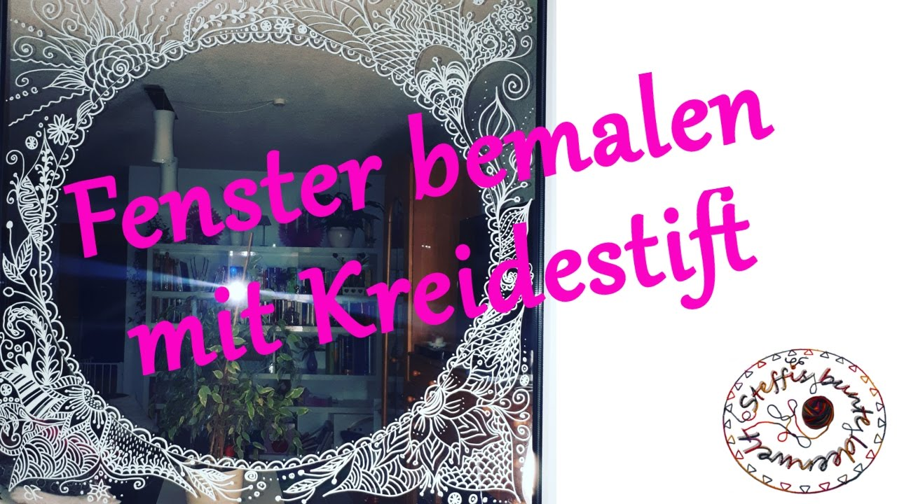 Fenster Bemalen Mit Kreidestift Youtube