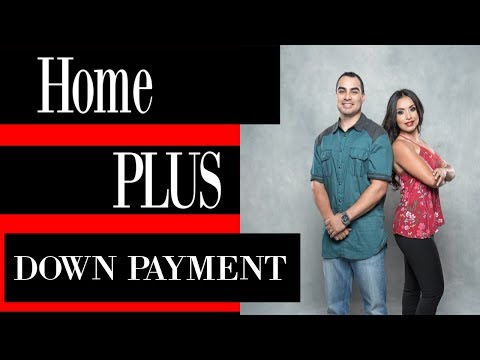 Home Plus Down Payment Assistance Program Upgrade- Phoenix AZ Real Estate