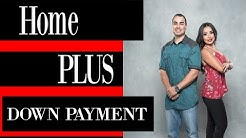 Home Plus Down Payment Assistance Program Upgrade- Phoenix AZ Real Estate