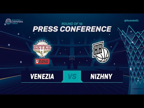 Umana Reyer Venezia v Nizhny Novgorod - Press Conference - Basketball Champions League 2018