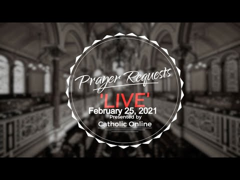 Prayer Requests Live for Thursday, February 25th, 2020 HD
