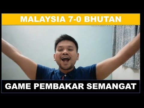 Malaysia 7-0 Bhutan (Post Match Review)