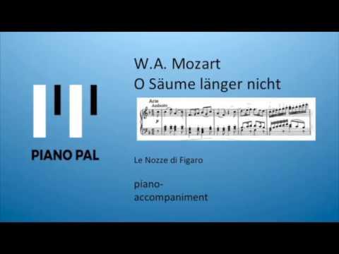 O Säume länger nicht Mozart Karaoke by Pianopal