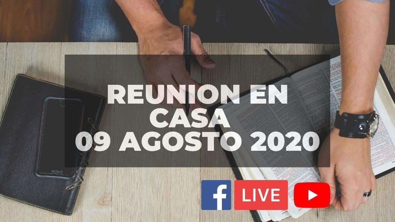 🔴 EN VIVO · 🏠 REUNION DOMINICAL #IglesiaEnCasa- 9 de Agosto 2020 //Pastor Oscar López