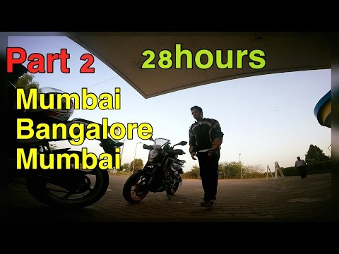 PART 2 | Mumbai - Bangalore - Mumbai | Within 28 hours