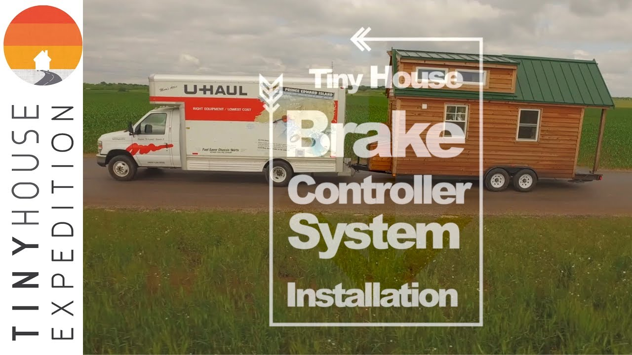 life hack tiny house brake controller installation how to guide semi trailer tiny house building a tiny house on a trailer