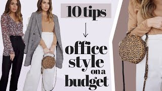 HOW TO LOOK STYLISH AT WORK ON A BUDGET