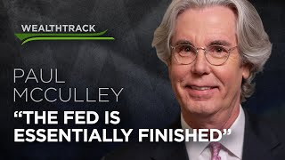 Prescient Economist & Fed Expert Paul McCulley on No Recession Ahead & Fed's Tightening Done
