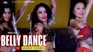 Belly Dance by Priti Ale/ Ashusen Lama  Ft. Alisha Rai New Nepali Song ||  HD