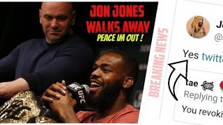 Jon Jones Walks Away From The UFC ... Jan vs Reyes : Breaking News