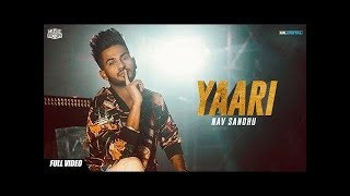 Yaari Singer : Nav Sandhu Music By : Young Army Song Writer : Nav Sandhu DP Rawla