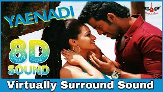 Yaenadi | 8D Audio Song | Adhagappattathu Magajanangalay | D. Imman 8D Songs
