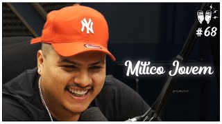 MITICO JOVEM - Flow Podcast #68