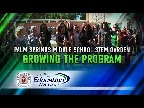 New STEM Garden Taking Root At Palm Springs Middle School
