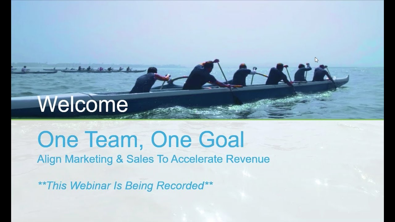 webinar  one team  one goal  align marketing and sales to
