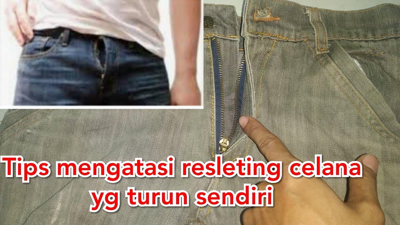 Cara memperbaiki resleting celana yang suka turun sendiri ...