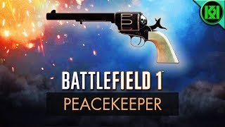 Battlefield 1: PEACEKEEPER REVIEW (Weapon Guide) | BF1 New Guns | SAA Revolver Unlock (PS4 Gameplay)
