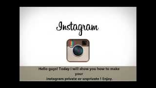 How To Make Your Instagram Un-Private or Private