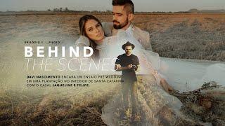 Behind The Scenes - Episódio Piloto Felipe e Jaqueline