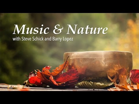 Music and Nature: Barry Lopez and Steve Schick -- Helen Edison Lecture Series