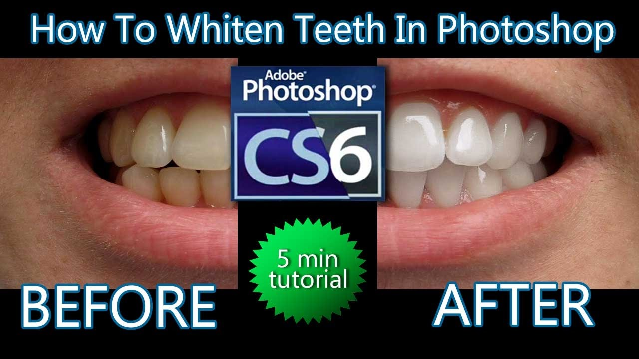 How To Whiten Teeth In Photoshop Adobe Photoshop Cs6 Tutorial For