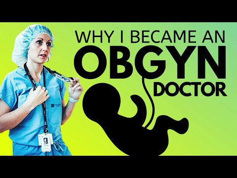 Why I Became An ObGyn   |   Picking A Medical Specialty And Why I Tried NOT To Love This Field!