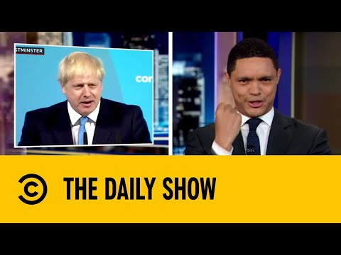 Boris Johnson Is Eager To Conquer Brexit | The Daily Show with Trevor Noah