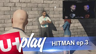 UH play HITMAN Episode 3