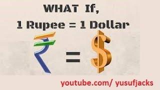 What happens if 1 rupee become 1 dollar [Hindi/Urdu]