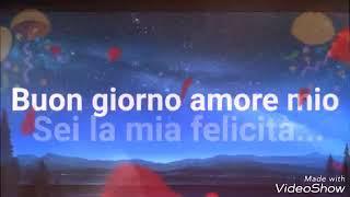 Скачать Buon Giorno Amore Mio