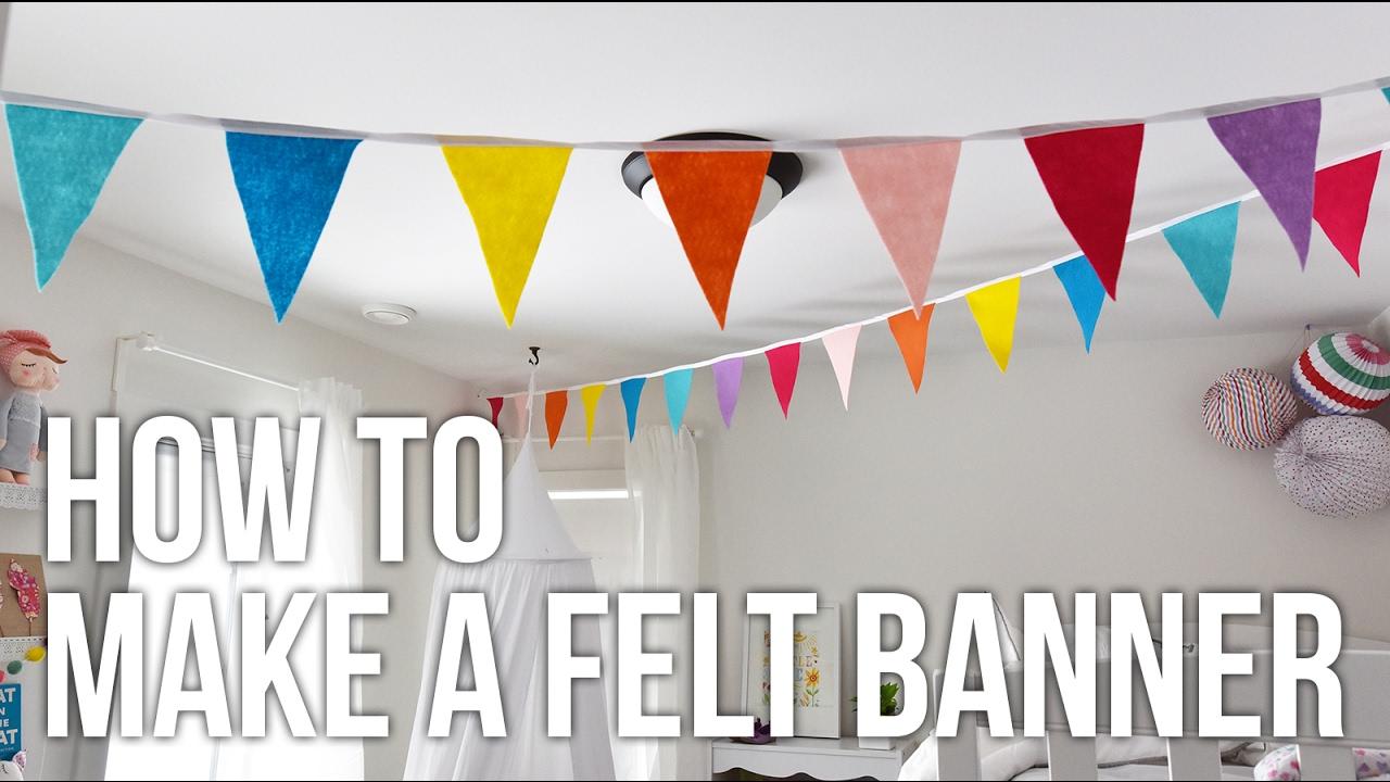 Uncategorized How To Make A Felt Banner tip tuesday how to make a felt banner youtube banner