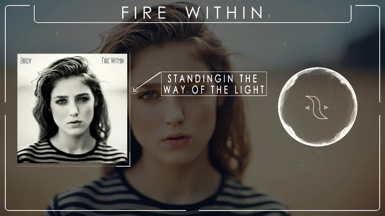 BIRDY - FIRE WITHIN |TOP 5|