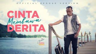 Download lagu Cinta Membawa Derita Andra Respati Reggae Version
