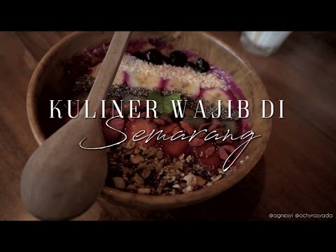 [ CULINARY ] Kuliner WAJIB di Semarang! (PART 1) | MUST TRY FOOD IN SEMARANG (PART 1)