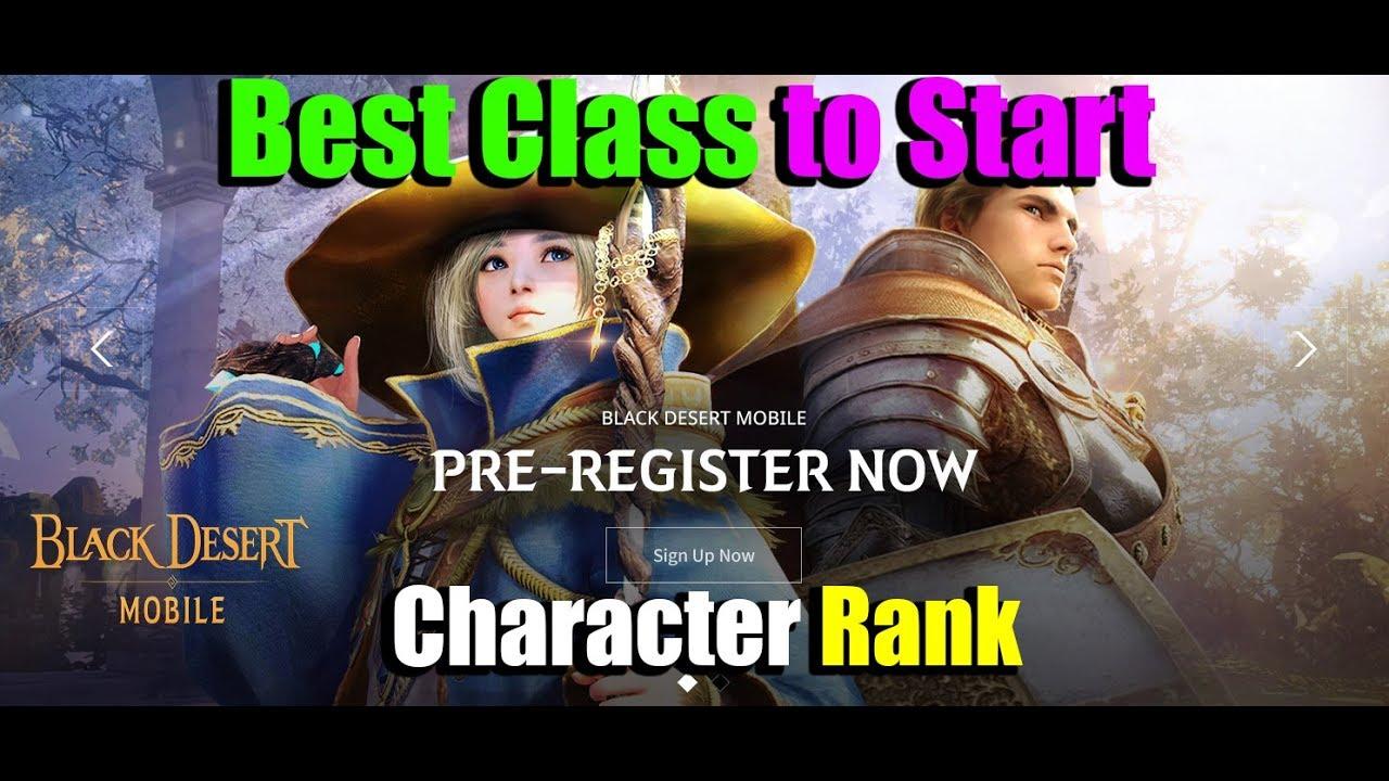 Black Desert Online Best Class 2020.Black Desert Mobile Global Best Class To Start Character Rank