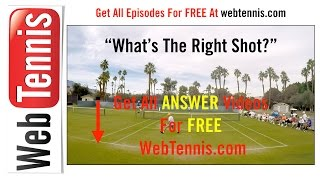 Tennis Doubles Strategy - Whats The Right Shot? #84 - The Answer