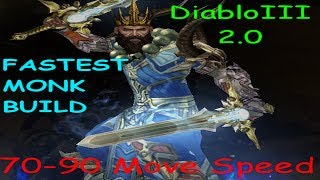 diablo 3 2 0 fastest monk clear build guide 70 90 move speed constant