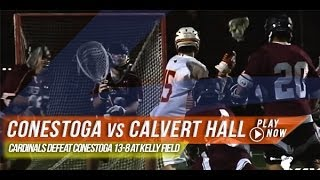 Conestoga(PA) vs Calvert Hall(MD)   2014 Lax.com High School Highlights