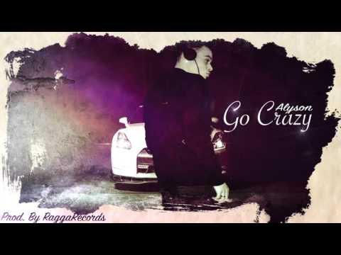 Lyson Lyrics - Go crazy (official)