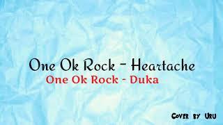 One Ok Rock - Heartache (Cover By Uru) || Animasi Lirik